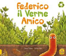 Federico il verme amico. Ediz. a colori.pdf