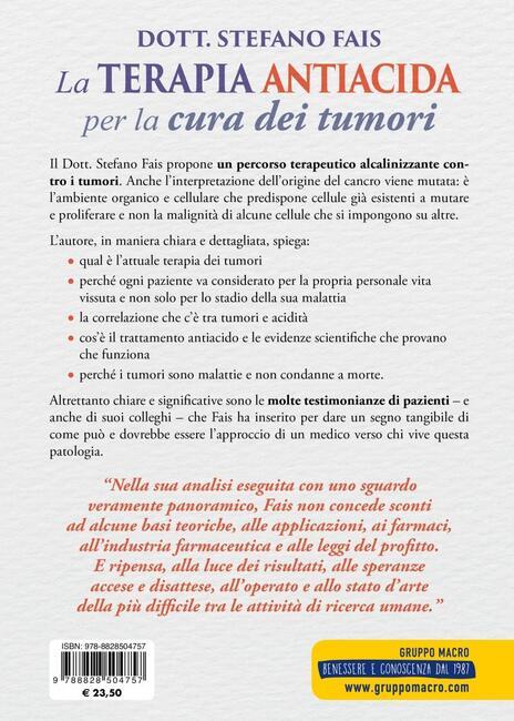 La terapia antiacida per la cura dei tumori - Stefano Fais - 2