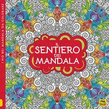 Cocktaillab.it Il sentiero dei mandala. I quaderni dell'Art Therapy. Disegni da colorare Image