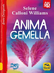 Anima gemella - Selene Calloni Williams - copertina