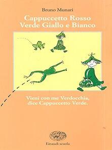 Radiospeed.it Cappuccetto Rosso, Verde, Giallo e Bianco Image