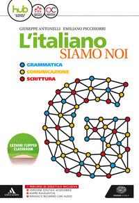 L' L' italiano siamo noi. Per le Scuole superiori. Con e-book. Con espansione online - Antonelli Giuseppe Picchiorri Emiliano - wuz.it