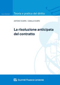 La La risoluzione anticipata del contratto - Scarpa Camilla Scarpa Antonio - wuz.it