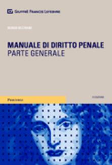 Criticalwinenotav.it Manuale di diritto penale. Parte generale Image