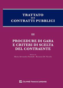 Winniearcher.com Trattato sui contratti pubblici. Vol. 3: Procedure di gara e criteri di scelta del contraente. Image