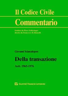 Recuperandoiltempo.it Della transazione. Artt.1965-1976 Image