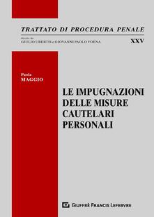Voluntariadobaleares2014.es Le impugnazioni delle misure cautelari personali Image