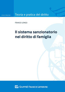 Il sistema sanzionatorio nel diritto di famiglia - Franco Longo - copertina