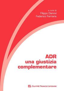 ADR. Una giustizia complementare - copertina
