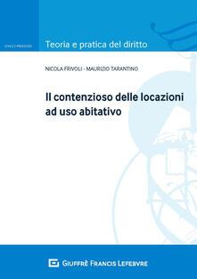 Il contenzioso delle locazioni ad uso abitativo.pdf