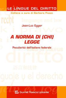 Daddyswing.es A norma di (chi) legge. Peculiarità dell'italiano federale Image