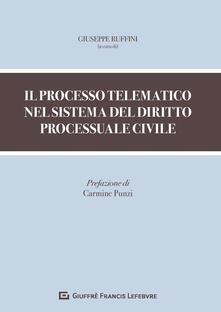 Il processo telematico nel sistema del diritto processuale civile - copertina