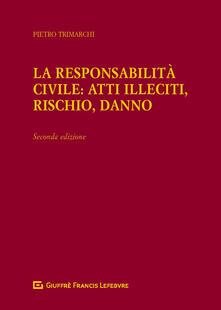 Radiospeed.it La responsabilità civile: atti illeciti, rischio, danno Image