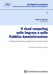 Equilibrifestival.it Il cloud computing nelle imprese e nella pubblica amministrazione. Profili giuridico-economici e applicazioni nel campo sanitario Image