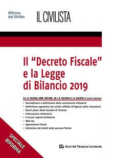 Il «Decreto fiscale» e la legge di bilancio 2019 - Saverio Capolupo - copertina