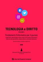Tecnologia e diritto. Vol. 1: Fondamenti d'informatica per il giurista.