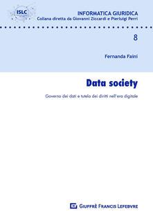 Parcoarenas.it Data Society. Governo dei dati e tutela dei diritti nell'era digitale Image