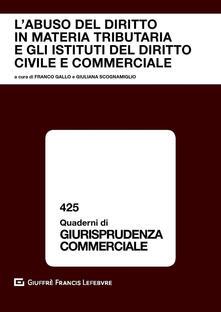Winniearcher.com L' abuso del diritto in materia tributaria e gli istituti del diritto civile e commerciale Image