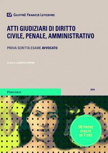 Atti giudiziari di diritto civile, penale, amministrativo. Prova scritta esame avvocato.pdf