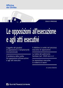 Associazionelabirinto.it Le opposizioni all'esecuzione e agli atti esecutivi Image