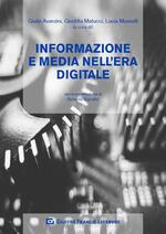 Informazione e media nell'era digitale