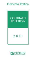 Memento pratico. Contratti d'impresa 2021