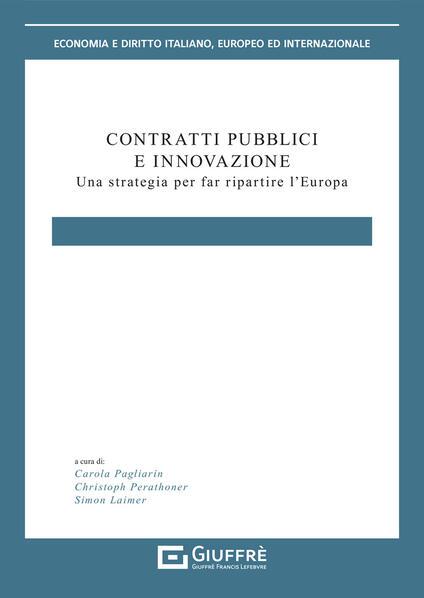 Contratti pubblici e innovazione. Una strategia per far ripartire l'Europa - copertina