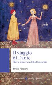 Copertina  Il viaggio di Dante : storia illustrata della Commedia