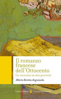 Il Il romanzo francese dell'Ottocento - Beretta Anguissola Alberto - wuz.it