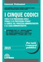 I cinque codici. Civile e di procedura civile. Penale e di procedura penale. Il codice del processo amministrativo e le leggi amministrative