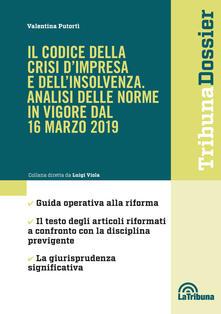 Voluntariadobaleares2014.es Il codice della crisi d'impresa e dell'insolvenza. Analisi delle norme in vigore dal 16 marzo 2019 Image