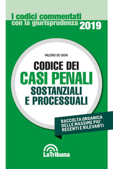 Codice dei casi penali sostanziali e processuali - Valerio De Gioia - copertina
