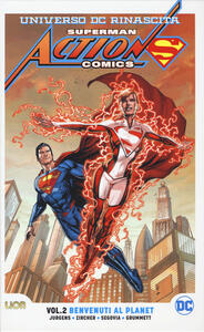 Universo DC. Rinascita. Superman. Action Comics. Vol. 2: Benvenuti al Planet. - Dan Jurgens - copertina