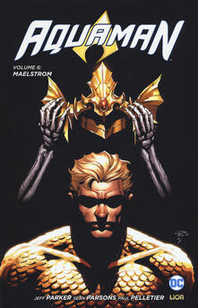 Aquaman. Vol. 6: Maelstrom..pdf