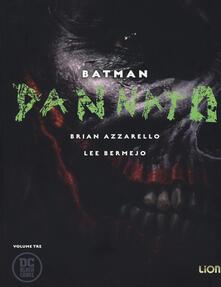 Dannato. Batman. Vol. 3.pdf