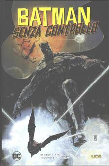 Camfeed.it Batman senza controllo Image