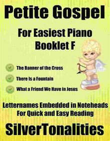 Petite Gospel for Easiest Piano Booklet F