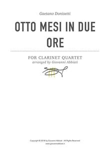 Gaetano Donizetti Otto mesi in due ore for Clarinet Quartet