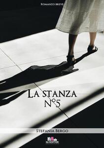 La stanza n. 5 - Stefania Bergo - copertina