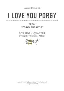 """George Gershwin I Love You Porgy (from """"Porgy and Bess"""") for Horn Quartet"""