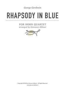 George Gershwin Rhapsody in Blue for Horn Quartet