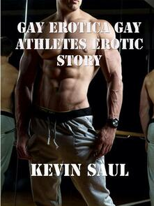 Gay erotica Gay athletes Erotic Story