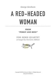 """George Gershwin A Red-Headed Woman (from """"Porgy and Bess"""") for Horn Quartet"""