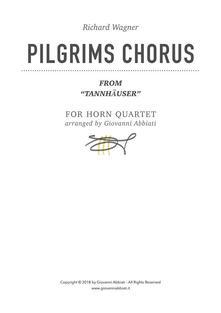 """Richard Wagner Pilgrims Chorus (from """"Tannhäuser"""") for Horn Quartet"""