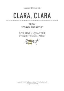 "George Gershwin Clara, Clara (from ""Porgy and Bess"") for Horn Quartet"