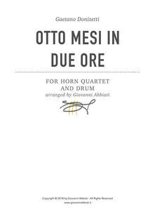 Gaetano Donizetti Otto mesi in due ore for Horn Quartet
