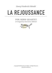 Georg Friederich Händel La Rejoussance for Horn Quartet