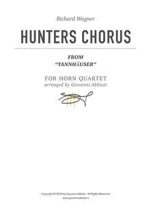 "Richard Wagner Hunters Chorus (from ""Tannhäuser"") for Horn Quartet"