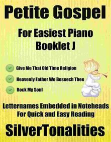 Petite Gospel for Easiest Piano Booklet J