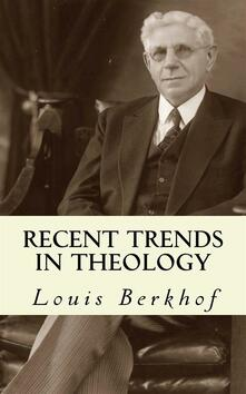 Recent Trends in Theology